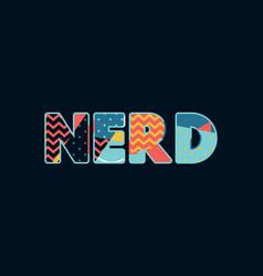 Nerd concept word art vector