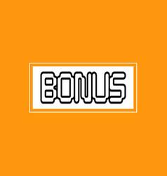 bonus lettering orange background icon sticker vector image