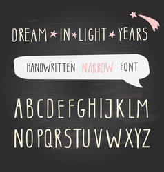 hand drawn narrow font on chalkboard tall vector image
