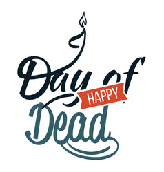 happy day of dead flat logo sign vector image