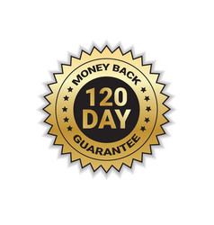 Money back with guarantee in 120 days golden seal vector