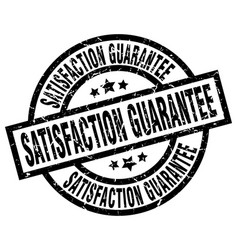 Satisfaction guarantee round grunge black stamp vector