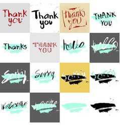 Thank you hello sorry welcome in calligraphy vector