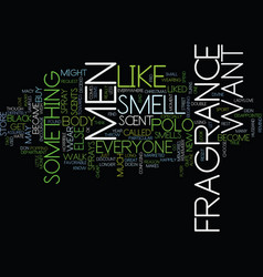 fragrance for men text background word cloud vector image