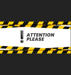 Attention please banner important message danger vector