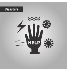 black and white style hand disasters vector image