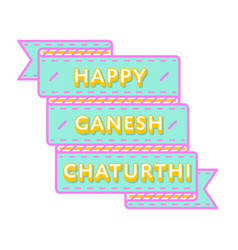Happy ganesh chaturthi day greeting emblem vector