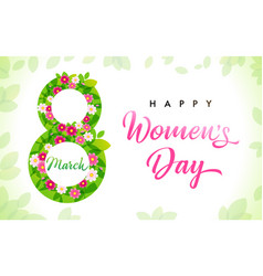 march 8 happy womens day leaves number banner vector image