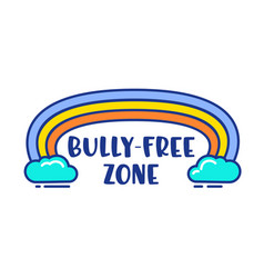 bully free zone colorful cartoon banner vector image