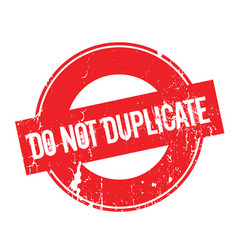 Do not duplicate rubber stamp vector