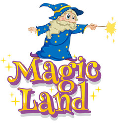 Font design for word magic land with wizard and vector