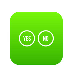 selection buttons yes and no icon digital green vector image