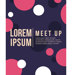 cool colorful background style bubble meet up card vector image