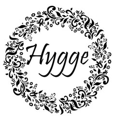 Monochrome hygge sign symbol of danish lifestyle vector
