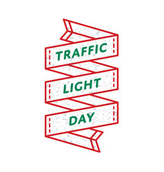 World traffic light day greeting emblem vector