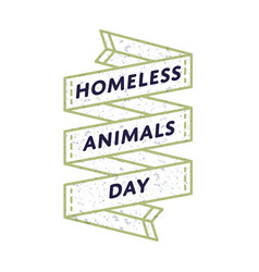 Homeless animals day greeting emblem vector