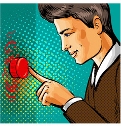 pop art man pressing big red button vector image