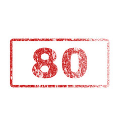 80 rubber stamp vector image