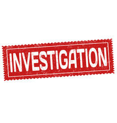 Investigation grunge rubber stamp vector