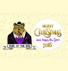 dog merry christmas and a happy new year 2018 vector image