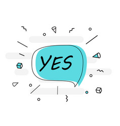 yes banner poster and sticker concept speech vector image