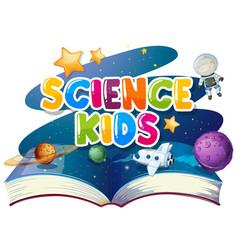 Font design for word science kids with book of vector