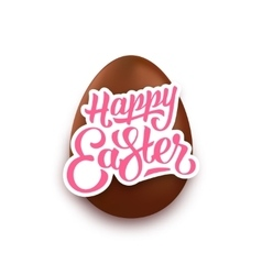 happy easter lettering and realistic chocolate egg vector image