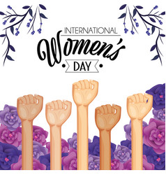 power hands up with roses and plants to womens day vector image