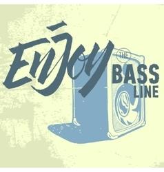 Enjoy The Bass Line Pocket Speaker Amplifier vector image
