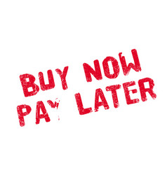 Buy now pay later rubber stamp vector