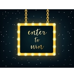Enter to Win Golden Sign on Marquee Lights Board vector image vector image