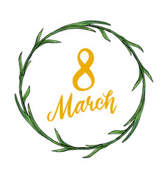 lovely 8 march holiday wreath with yellow text vector image