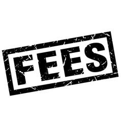 Square grunge black fees stamp vector