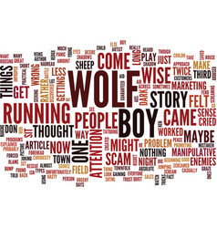 the boy who cried wolf redux text background word vector image