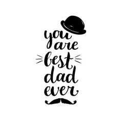 you are best dad ever background vector image