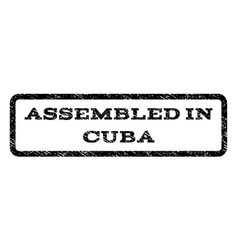 assembled in cuba watermark stamp vector image vector image