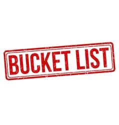 Bucket list grunge rubber stamp vector