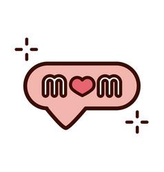Mothers day speech bubble mom letter celebration vector