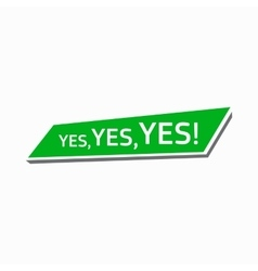 Yes yes yes simple style vector image