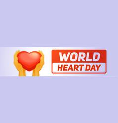 global heart day banner horizontal cartoon style vector image