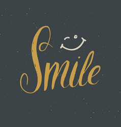 smile lettering handwritten sign hand drawn vector image