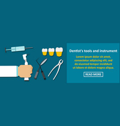 Dentist tools and instrument banner horizontal vector