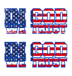 In god we trust print design vector