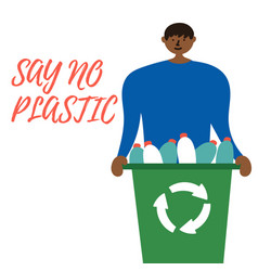 Man collected a container plastic bottles vector