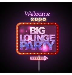 Neon sign big lounge party vector image