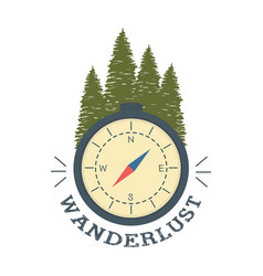 Wanderlust label with forest scene and compass vector
