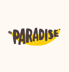 Paradise text written with creative funky font on vector
