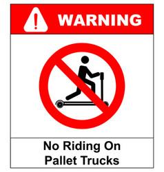 Riding on pallet trucks is forbidden symbol vector