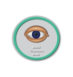 World Glaucoma Week 6 -12 March Eye Baner vector image vector image