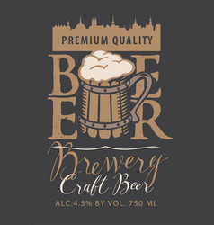 Beer label with old town and full wooden mug vector